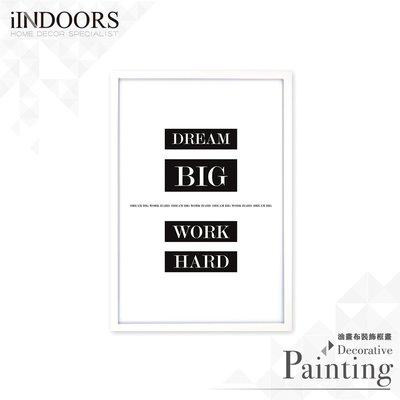 英倫家居 北歐相框裝飾畫 Dream Big Work Hard 白色C 63x43cm 室內設計 展覽布置 實木畫框
