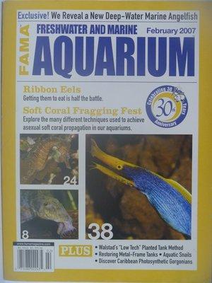 【月界】Freshwater and Marine Aquarium Magazine-2007/2 〖寵物〗CES
