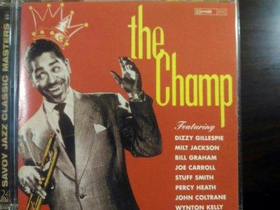 Dizzy Gillespie ~ The Champ 等三張專輯。