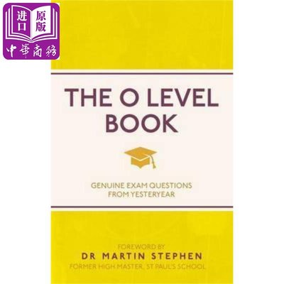 The O Level Book: Genuine Exam Questions From Yesteryear (I