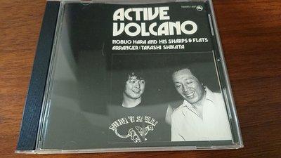 Nobuo Hara and his sharps&flats ACTIVE VOLCANO1979年錄音30周年限定版TBM三盲鼠發燒爵士日本版發燒錄音稀有盤