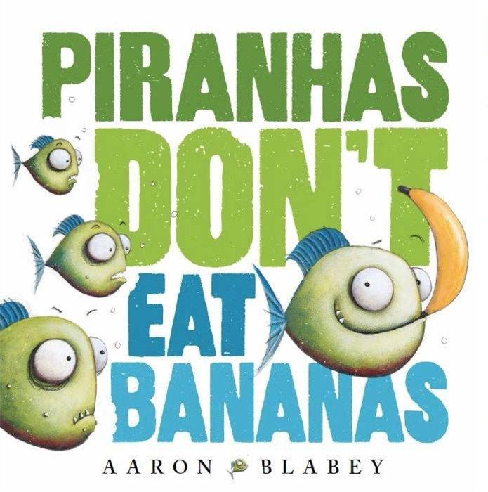 *小貝比的家*PIRANHAS DON'T EAT BANANAS/平裝+CD/3~6歲/幽默 Humor