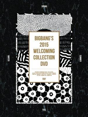 特價預購 BIGBANG'S 2015 WELCOMING COLLECTION (日版DVD 寫真輯+桌曆+海報)