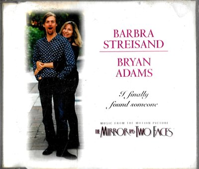 Barbra Streisand,Bryan Adams / I Finally Found Someone