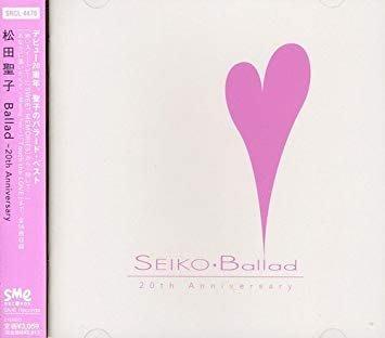 日版已絕版全新品 - 松田聖子 Seiko Matsuda --- Ballad ~ 20th Anniversary