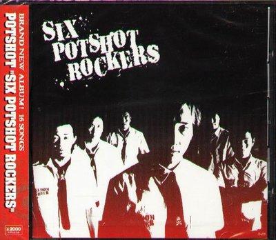 K - POTSHOT - SIX POTSHOT ROCKERS - 日版 - NEW