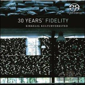 【SACD】KKV三十週年嚴選 30 Years'Fidelity ---FXSA285