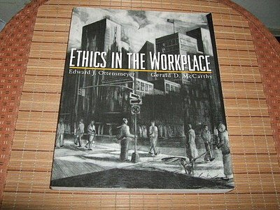 古集二手書 ~ ETHICS IN THE WORKPLACE Edward J.Ottensmeyer Gerald