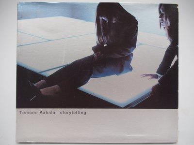 【月界二手書店】Tomomi Kahala storytelling(絕版)_華原朋美_魔岩唱片出版 〖專輯〗CIL