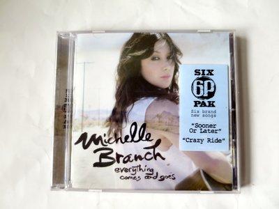美國進口絕版CD 蜜雪兒 Michelle Branch Everything Comes and Goes