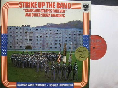 A326*Philips*荷蘭版黑膠*Strike Up the Band & Sousa Marches*NM