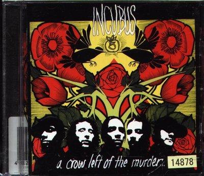 K - INCUBUS - A Crow Left Of The Murder - 日版 +1BONUS