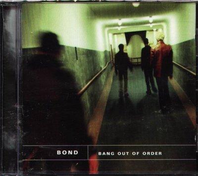 八八 - Bond (Rock) - Bang Out of Order - NEW