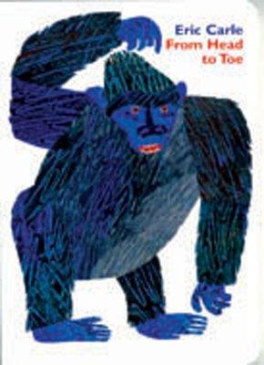 *小貝比的家*FROM HEAD TO TOE /硬頁/2-3歲幼幼班/作家-Eric Carle
