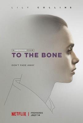 【藍光電影】骨瘦如柴/瘦骨嶙峋 深刻入骨 TO THE BONE (2017)