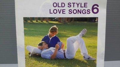 OLD STYLE LOVE SONGS 老式情歌6 原版CD 有歌詞佳 西洋男女歌手 請多發問 出貨會檢查播放
