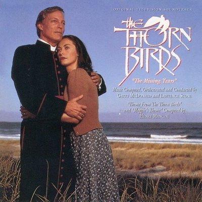 《絕版專賣》刺鳥 錯失的時光 / The Thorn Birds The Missing Years 電影原聲帶