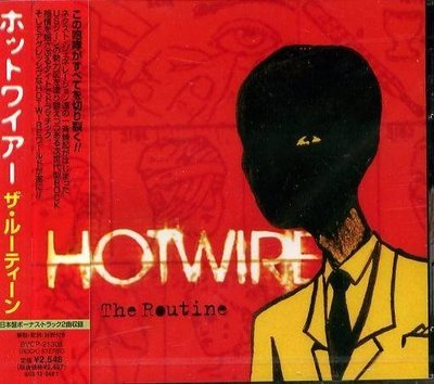 (甲上唱片) HOTWIRE - THE ROUTINE - 日盤+2BONUS