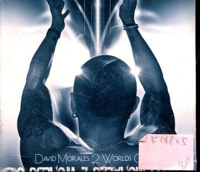 *真音樂* DAVID MORALES / 2 WORLDS COLLIDE 全新 K147805