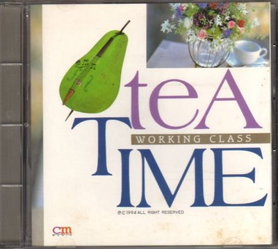 菁晶CD~  WORKING CLASS - TEA TIME  1 -二手CD(下標即售)