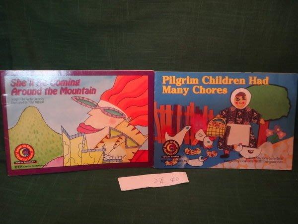 【愛悅二手書坊 12-15】Pilgrim Children Had Many Chores+She'll Be Coming Around the Mountain兩本合賣