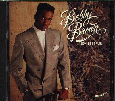 K - Bobby Brown - Don't Be Cruel - CD
