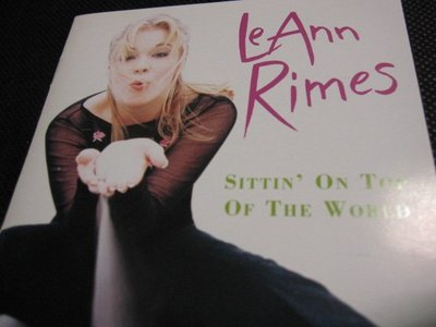 [真的好CD] LeAnn Rimes 黎安萊姆絲〝SITTIN' ON TOP OF THE WORLD〞專輯