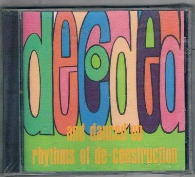 [鑫隆音樂]西洋CD-DECODED AND DANCED UP RHYTHMS OF DE / CONSTRUCTION {30832R}