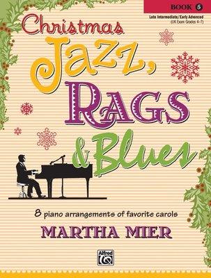 【599免運費】Christmas Jazz, Rags & Blues, Book 5 Alfred 00-36343