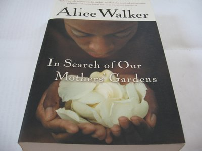 In Search of Our Mothers' Gardens/ Alice Walke 黑人文學一般平裝本近全新