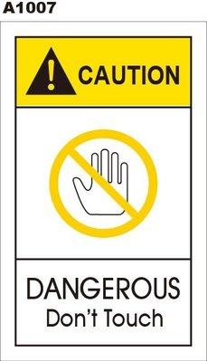 警告貼紙 A1007 警示貼紙 注意危險 請勿觸摸 [飛盟廣告 設計印刷]
