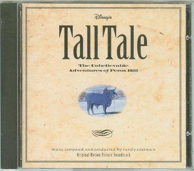 Tall Tale: Unbelieveable Adventure of Pecos Bill- R. Edelman
