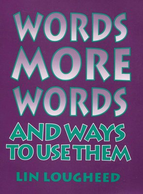 Words More Words and Ways to Use Them  138頁