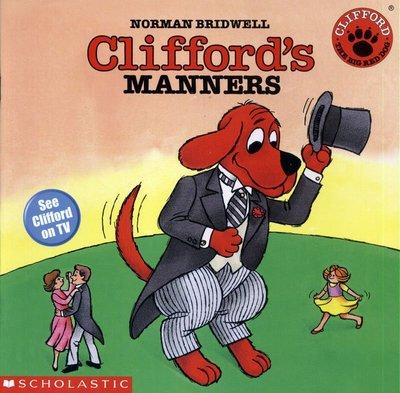 *小貝比的家*CLIFFORD'S MANNERS/平裝/3~6歲