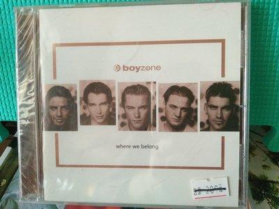 [文福影音館]未拆封CD~BOYZONE男孩特區合唱團/WHERE WE BELONG~1998年