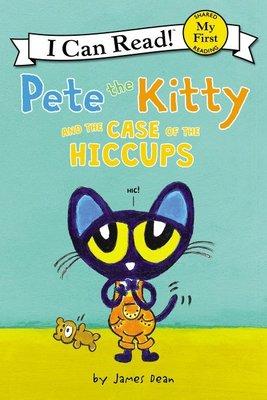 *小貝比的家*PETE THE KITTY AND THE CASE OF THE HICCUPS/ MY FIRST