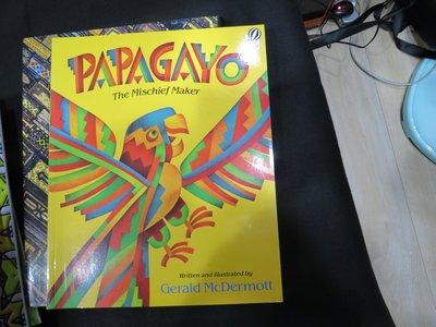 《Papagayo: The Mischief Maker》ISBN:0152594647│McDermott, Ger
