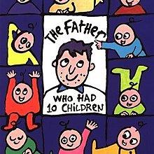 *【兒童英語繪本】*小pen~The father who had 10 children~天才老爹父親節最佳繪本 ~特價