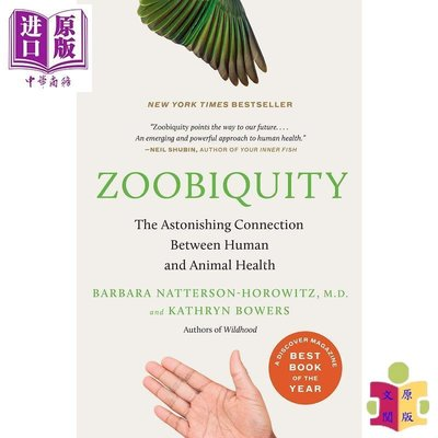 [文閲原版]Zoobiquity: The Astonishing Connection Between Human a