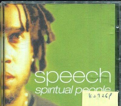*真音樂* SPEECH / SPIRITUAL PEOPLE 二手 K27269