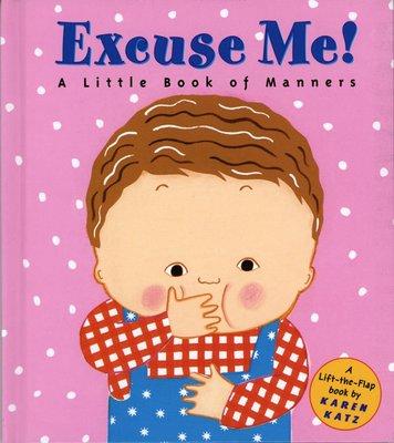 *小貝比的家*EXCUSE ME !/硬頁/2-3歲幼幼班/品格教育