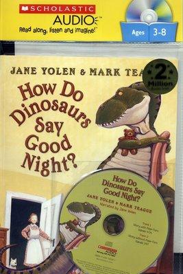 *小貝比的家*  HOW DO DINOSAURS SAY GOOD NIGHT? /平裝書+CD/3~6歲/ 床邊故事