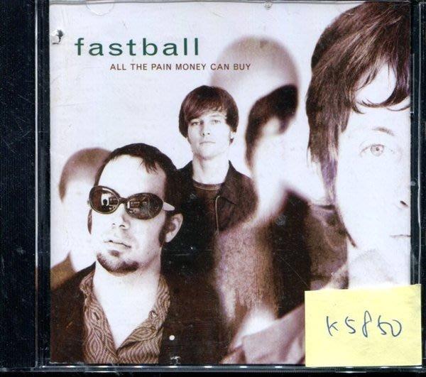 *真音樂* FASTBALL / ALL THE PAIN MONEY 二手 K5850(封面底破.CD有缺口不影響讀取) (清倉.下標賣1)