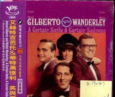 *真音樂* ASTRUD GILBERTO AND WANDERLEY / A CERTAIN SM 全新 K17047