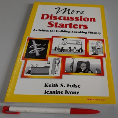 英語口說 會話練習More Discussion Starters:Activities for Building Speaking Fluency