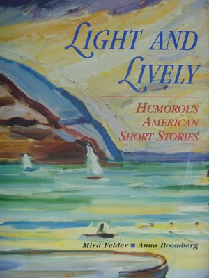 Light and Lively:Humorous American Stories_原價1914 〖大學文學〗ABB