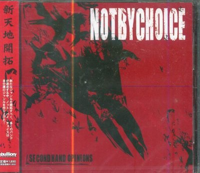 K - NOT BY CHOICE - SECONDHAND OPINIONS - 日版 - NEW