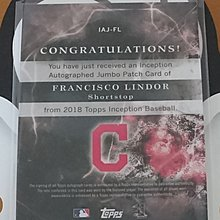 2018 Topps Inception FRANCISCO LINDOR 簽名Patch球衣卡(22/25)