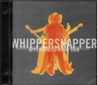 八八 - Whippersnapper - Appearances Wear Thin