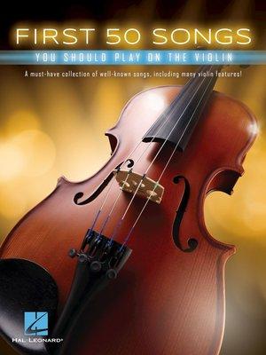 【599免運費】First 50 Songs You Should Play on the Violin